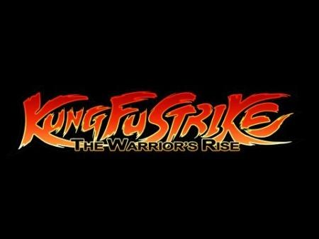 Kung Fu Strike — The Warrior`s Rise — нестандартный файтинг